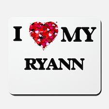 I love my Ryann Mousepad