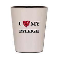 I love my Ryleigh Shot Glass