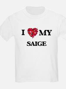 I love my Saige T-Shirt