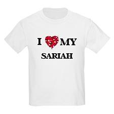 I love my Sariah T-Shirt