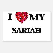 I love my Sariah Decal