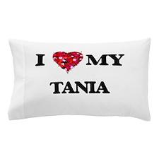 I love my Tania Pillow Case