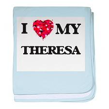 I love my Theresa baby blanket