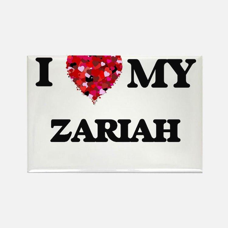 I love my Zariah Magnets
