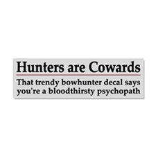 Hunters Are Cowards - Car Magnet 10 X 3