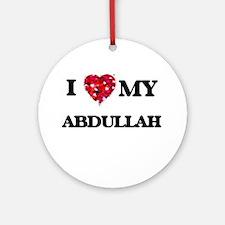 I love my Abdullah Ornament (Round)