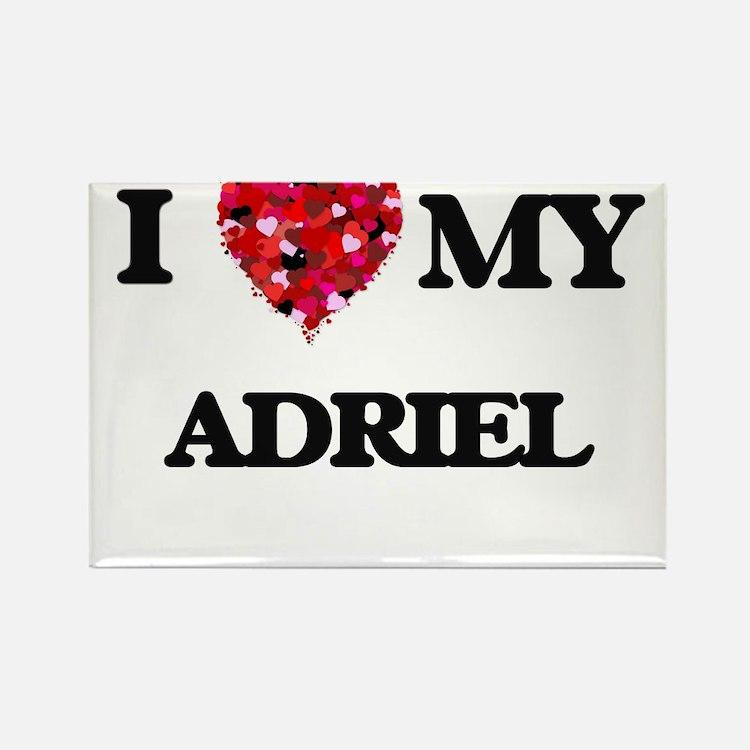 I love my Adriel Magnets