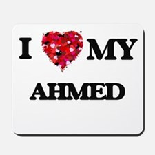 I love my Ahmed Mousepad