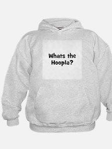 Whats the Hoopla? Hoodie