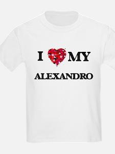 I love my Alexandro T-Shirt