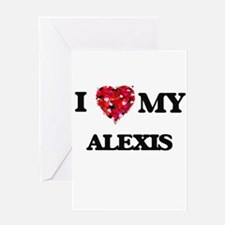 I love my Alexis Greeting Cards