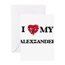 I love my Alexzander Greeting Cards