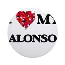 I love my Alonso Ornament (Round)
