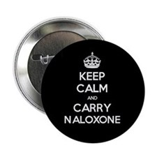 "Keep Calm And Carry Naloxone 2.25"" Button"