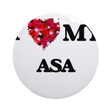 I love my Asa Ornament (Round)
