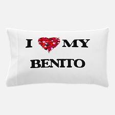 I love my Benito Pillow Case