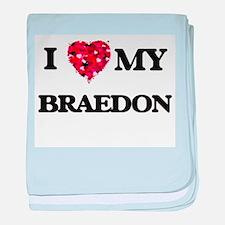 I love my Braedon baby blanket