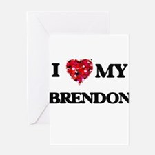 I love my Brendon Greeting Cards