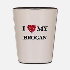 I love my Brogan Shot Glass