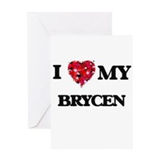 I love my Brycen Greeting Cards