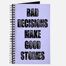 BAD DECISIONS Journal