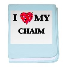 I love my Chaim baby blanket