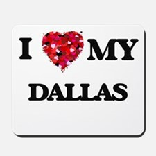 I love my Dallas Mousepad