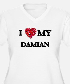 I love my Damian Plus Size T-Shirt