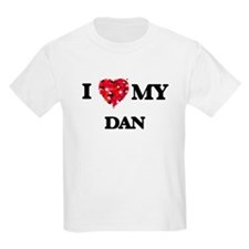 I love my Dan T-Shirt