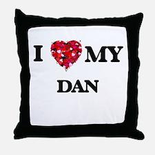I love my Dan Throw Pillow