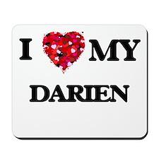 I love my Darien Mousepad