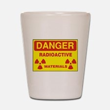 DANGER - RADIOACTIVE ELEMENTS! Shot Glass