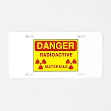 DANGER - RADIOACTIVE ELEM Aluminum License Plate