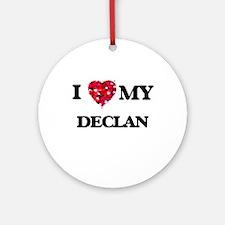 I love my Declan Ornament (Round)