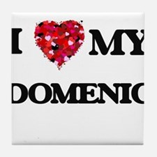 I love my Domenic Tile Coaster