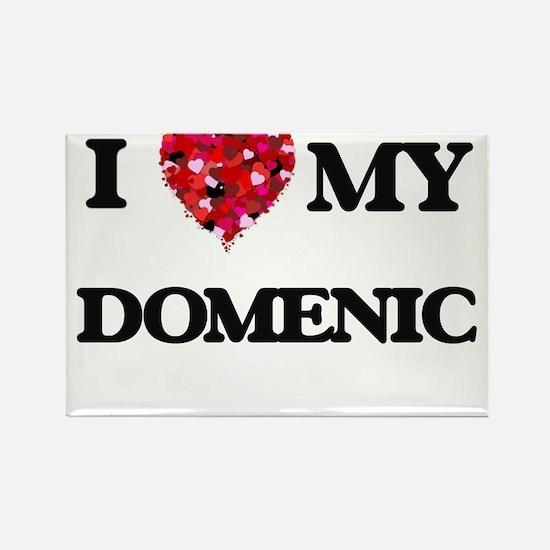 I love my Domenic Magnets
