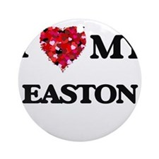 I love my Easton Ornament (Round)