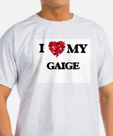 I love my Gaige T-Shirt