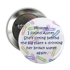 """""""Mommy, I found Aunty..."""""""