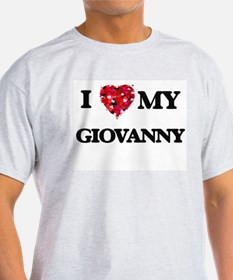 I love my Giovanny T-Shirt