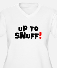 UP TO SNUFF! Plus Size T-Shirt
