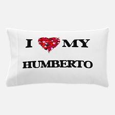 I love my Humberto Pillow Case