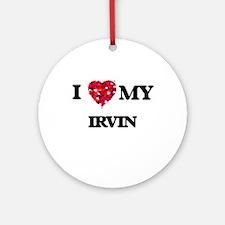 I love my Irvin Ornament (Round)