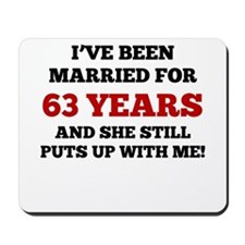 Ive Been Married For 63 Years Mousepad