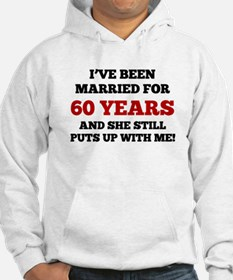 Ive Been Married For 60 Years Hoodie