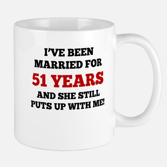 Ive Been Married For 51 Years Mugs