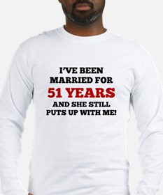 Ive Been Married For 51 Years Long Sleeve T-Shirt