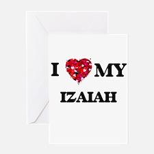 I love my Izaiah Greeting Cards