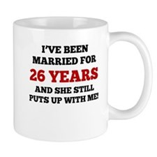 Ive Been Married For 26 Years Mugs