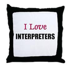 I Love INTERPRETERS Throw Pillow